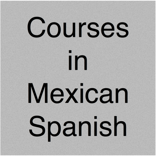 Courses in Mexican Spanish